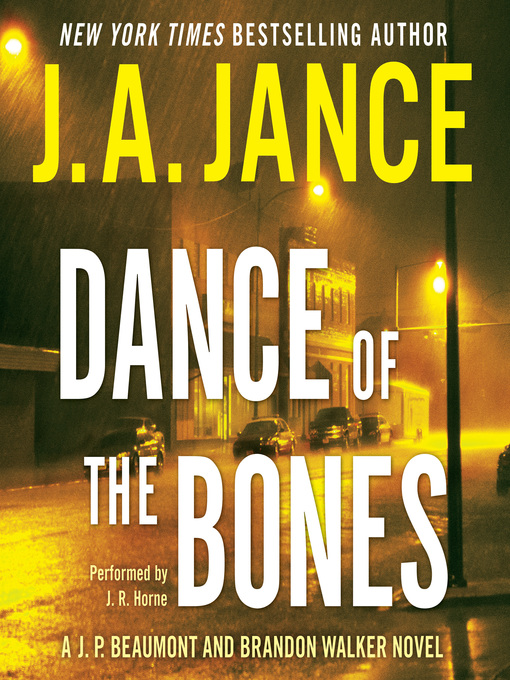 Title details for Dance of the Bones by J. A. Jance - Wait list