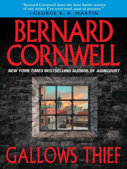 Title details for Gallows Thief by Bernard Cornwell - Wait list