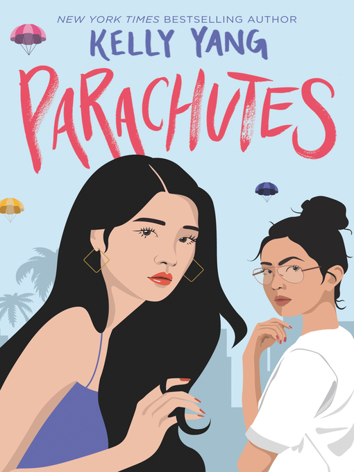 Title details for Parachutes by Kelly Yang - Available