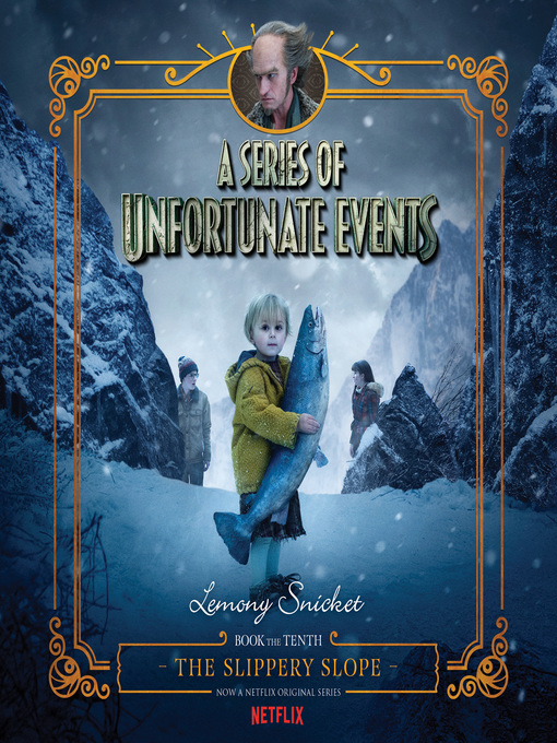 Title details for The Slippery Slope by Lemony Snicket - Available
