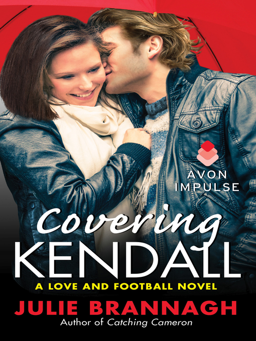Title details for Covering Kendall by Julie Brannagh - Wait list
