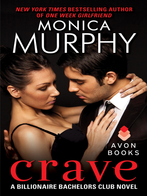 Title details for Crave by Monica Murphy - Available