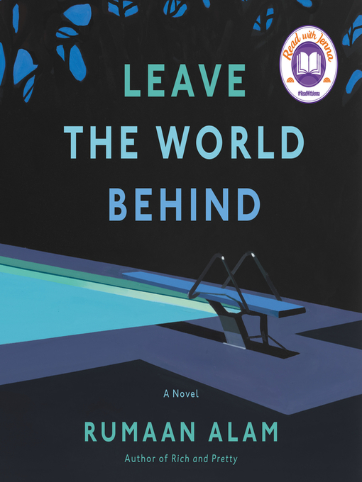 Title details for Leave the World Behind by Rumaan Alam - Wait list