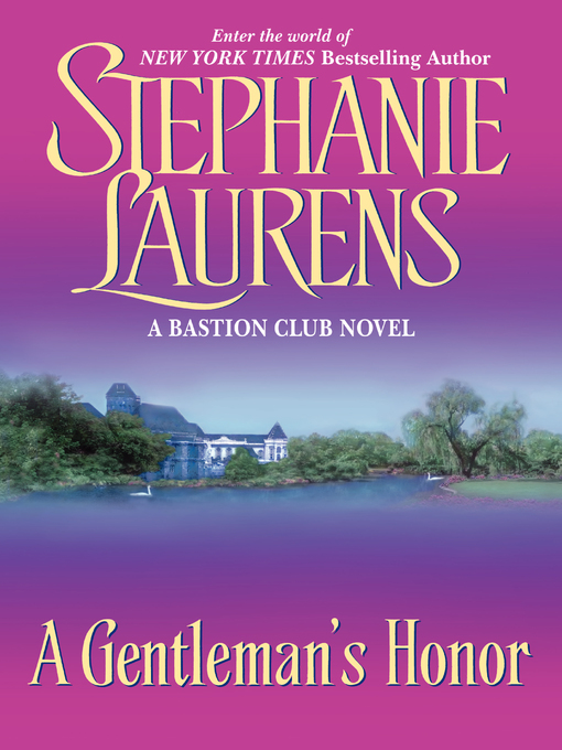 Title details for A Gentleman's Honor by STEPHANIE LAURENS - Available