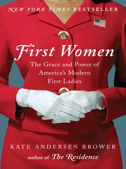 Title details for First Women by Kate Andersen Brower - Available