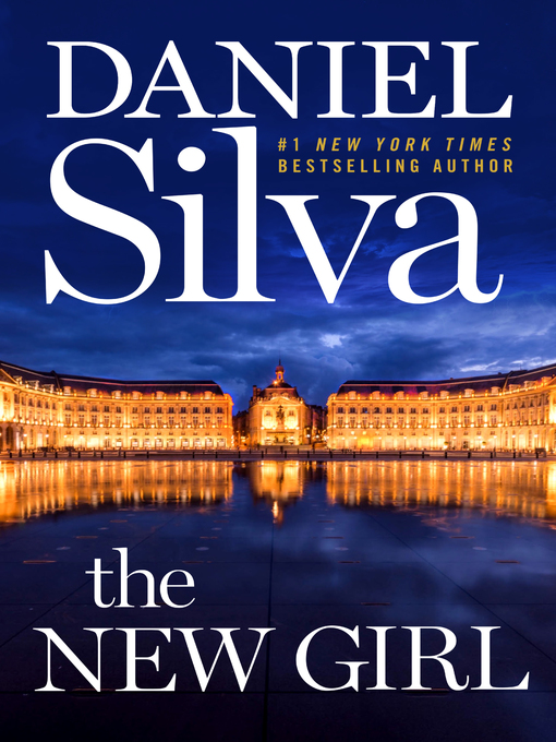 Title details for The New Girl by Daniel Silva - Available