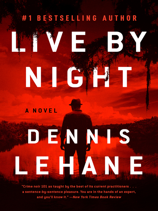 Title details for Live by Night by Dennis Lehane - Wait list