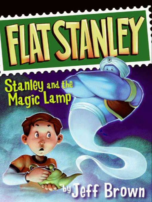 Title details for Stanley and the Magic Lamp by Jeff Brown - Wait list