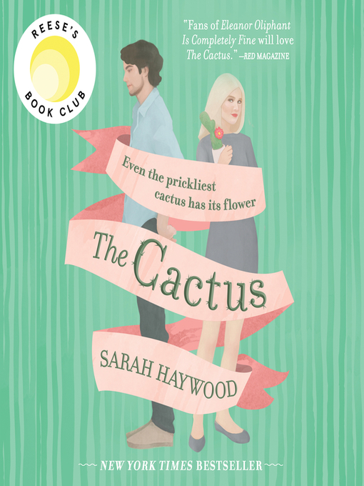 Title details for The Cactus by Sarah Haywood - Available