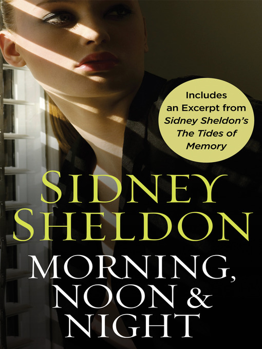 Title details for Morning Noon & Night with Bonus Material by Sidney Sheldon - Available
