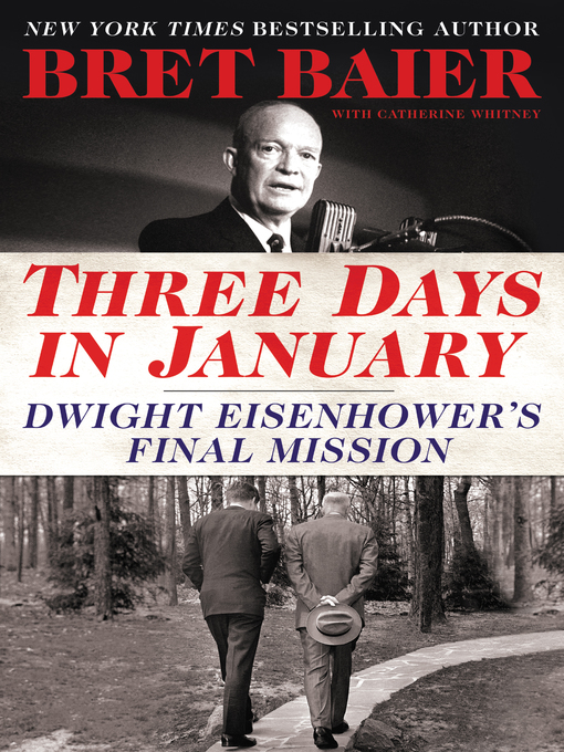Title details for Three Days in January by Bret Baier - Wait list