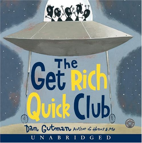 Title details for The Get Rich Quick Club by Dan Gutman - Available