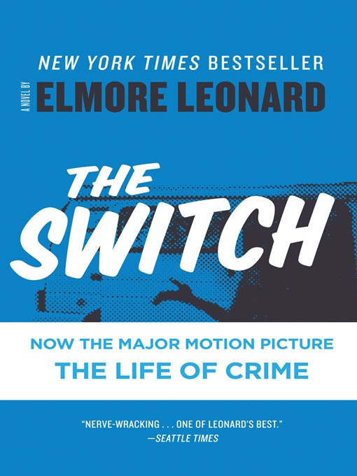 Title details for The Switch by Elmore Leonard - Available