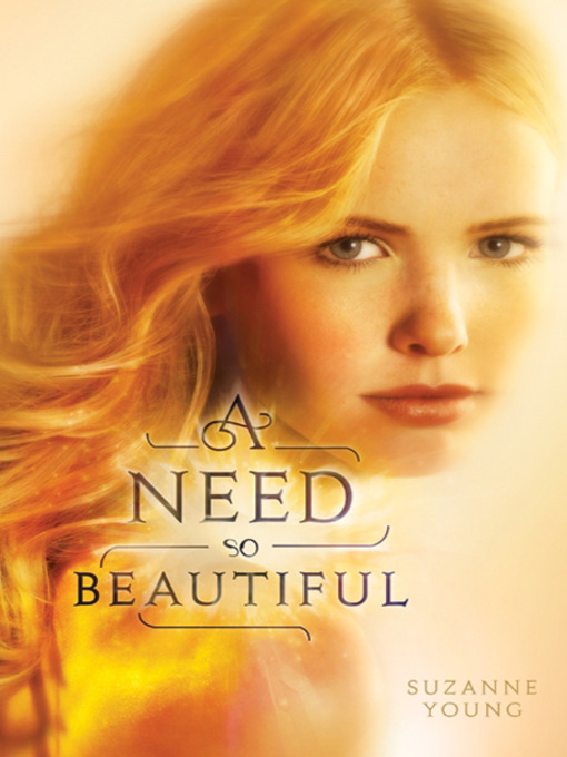 Title details for A Need So Beautiful by Suzanne Young - Available