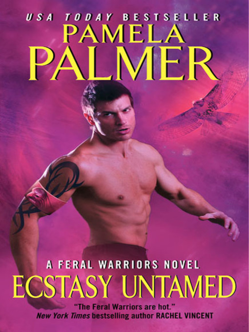 Title details for Ecstasy Untamed by Pamela Palmer - Wait list
