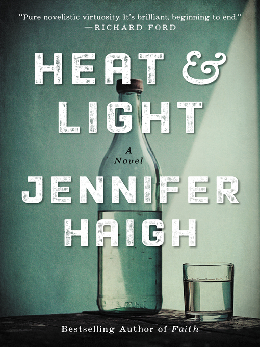 Title details for Heat and Light by Jennifer Haigh - Wait list