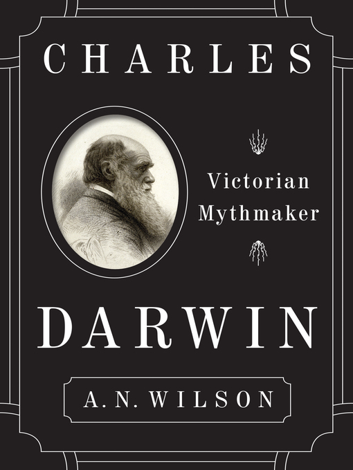 Title details for Charles Darwin by A.N. Wilson - Available