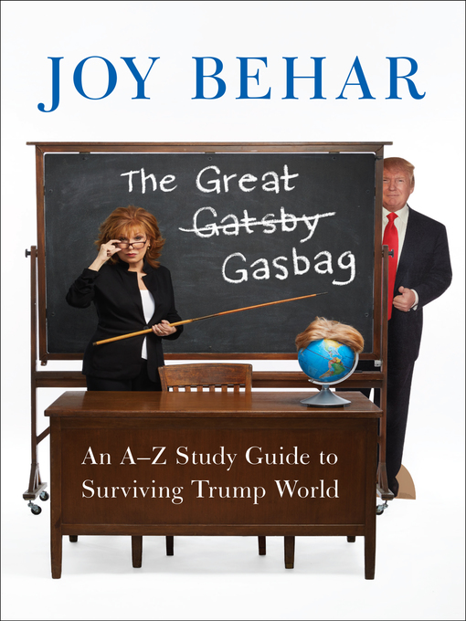 Title details for The Great Gasbag by Joy Behar - Available