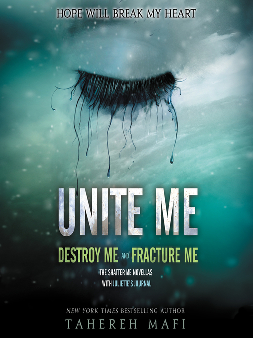 Title details for Unite Me by Tahereh Mafi - Available
