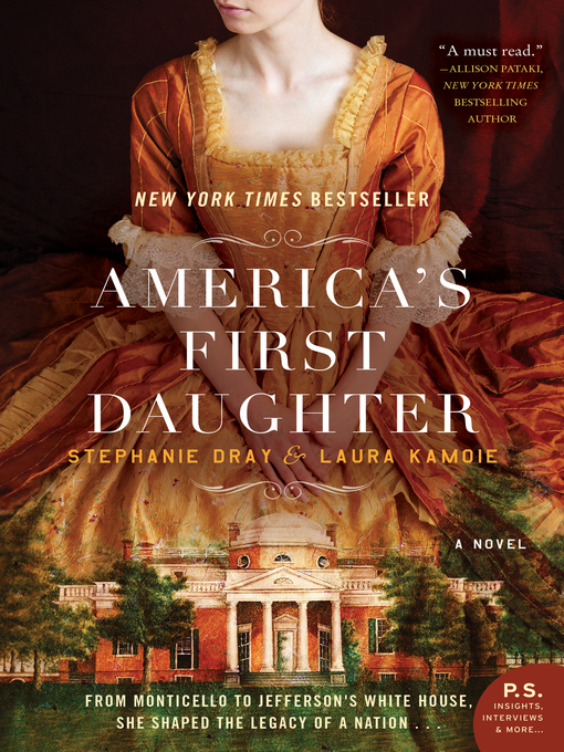 Title details for America's First Daughter by Stephanie Dray - Wait list