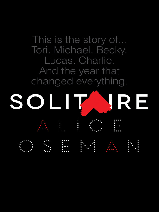 Title details for Solitaire by Alice Oseman - Available
