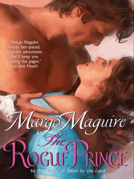 Title details for The Rogue Prince by Margo Maguire - Wait list
