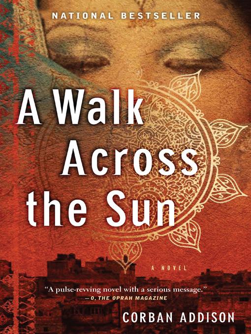 Title details for A Walk Across the Sun by Corban Addison - Wait list