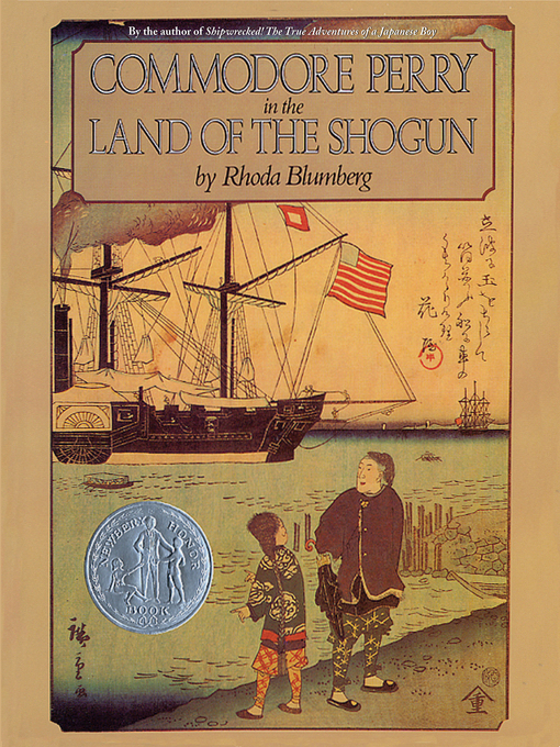 Title details for Commodore Perry in the Land of the Shogun by Rhoda Blumberg - Available