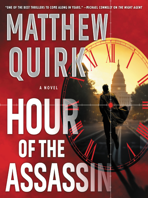 Title details for Hour of the Assassin by Matthew Quirk - Wait list