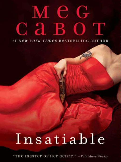Title details for Insatiable by Meg Cabot - Wait list