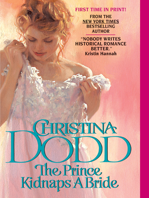 Title details for The Prince Kidnaps a Bride by Christina Dodd - Wait list
