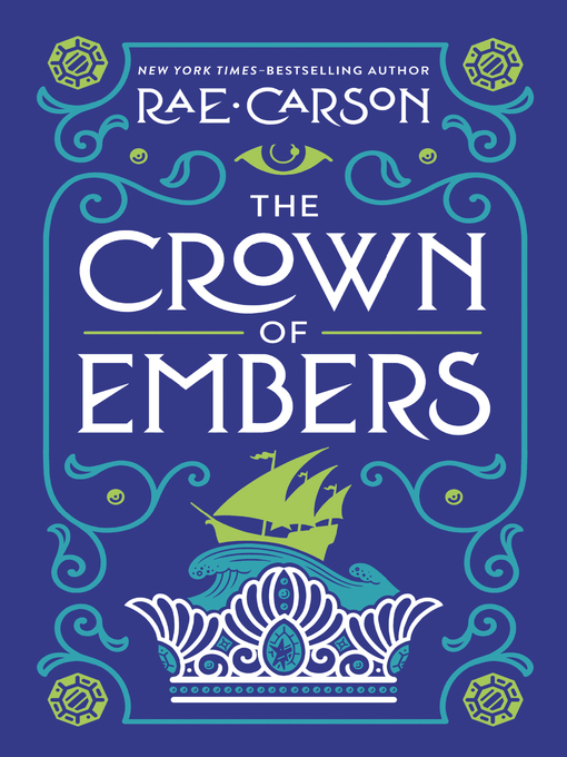 Title details for The Crown of Embers by Rae Carson - Wait list