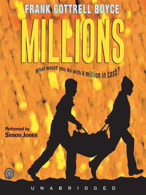 Title details for Millions by Frank Cottrell Boyce - Available