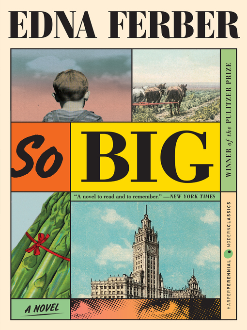 Title details for So Big by Edna Ferber - Available