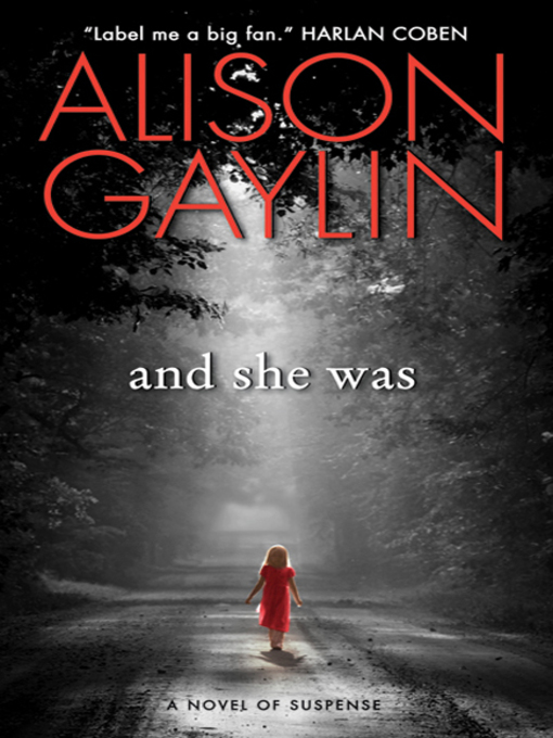 Title details for And She Was by Alison Gaylin - Wait list