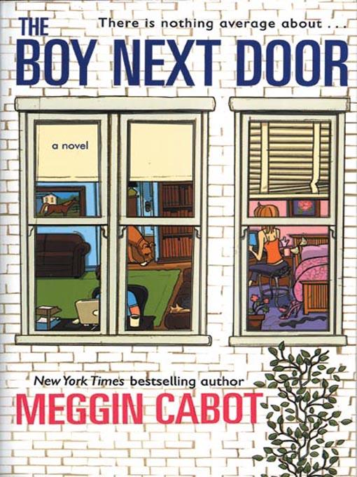 Title details for The Boy Next Door by Meg Cabot - Wait list