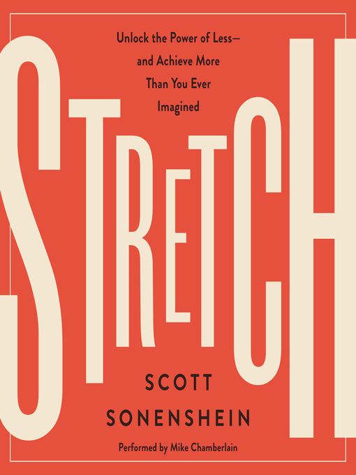 Title details for Stretch by Scott Sonenshein - Wait list