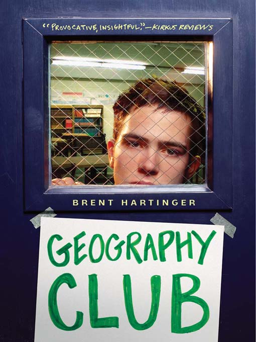Title details for Geography Club by Brent Hartinger - Available