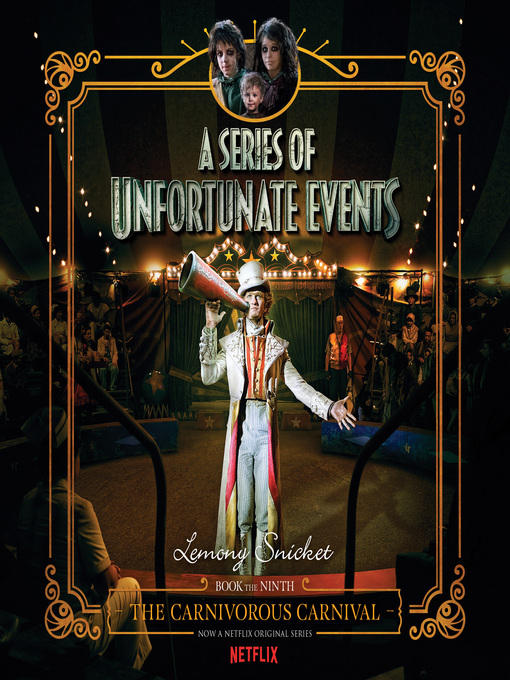 Title details for The Carnivorous Carnival by Lemony Snicket - Available
