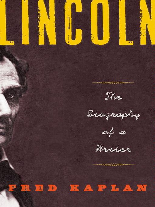 Title details for Lincoln by Fred Kaplan - Available