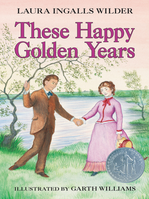 Title details for These Happy Golden Years by Laura Ingalls Wilder - Wait list