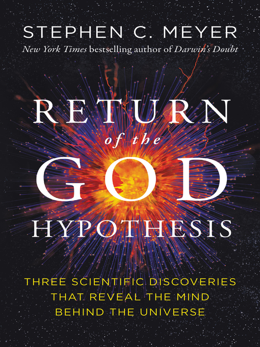 Title details for Return of the God Hypothesis by Stephen C. Meyer - Wait list