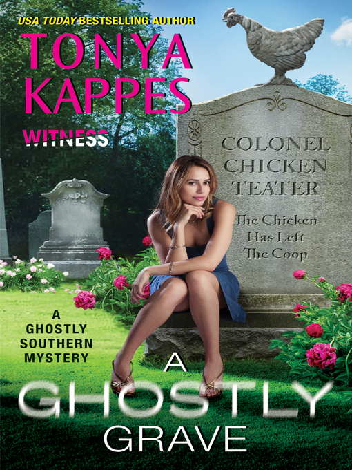 Title details for A Ghostly Grave by Tonya Kappes - Wait list