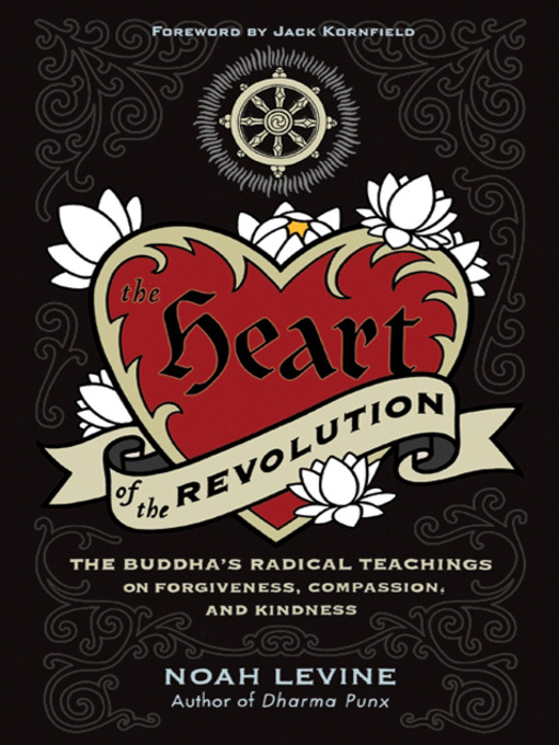 Title details for The Heart of the Revolution by Noah Levine - Available