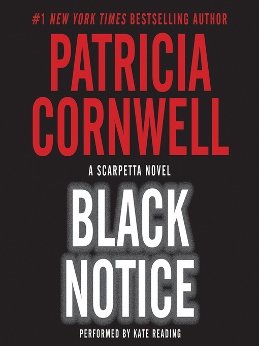 Title details for Black Notice by Patricia Cornwell - Wait list