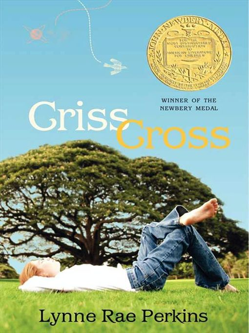 Title details for Criss Cross by Lynne Rae Perkins - Available