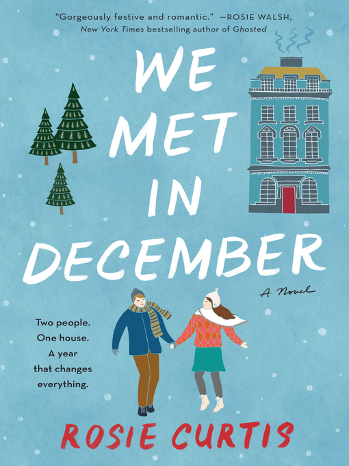 Title details for We Met in December by Rosie Curtis - Available