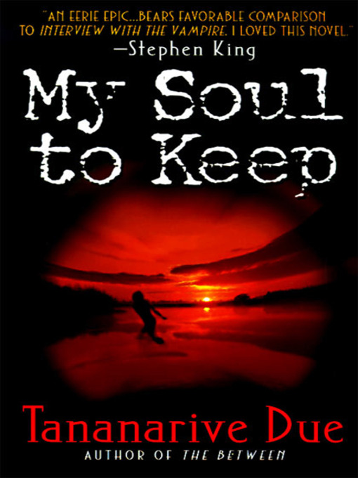 Title details for My Soul to Keep by Tananarive Due - Wait list