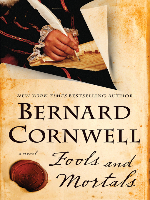 Title details for Fools and Mortals by Bernard Cornwell - Available
