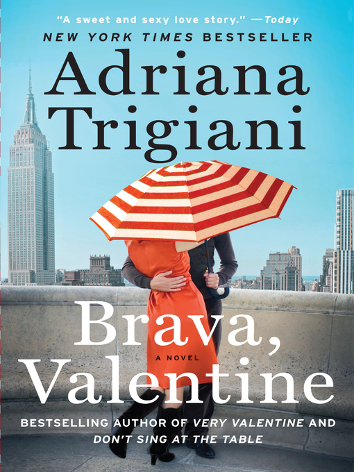 Title details for Brava, Valentine by Adriana Trigiani - Wait list